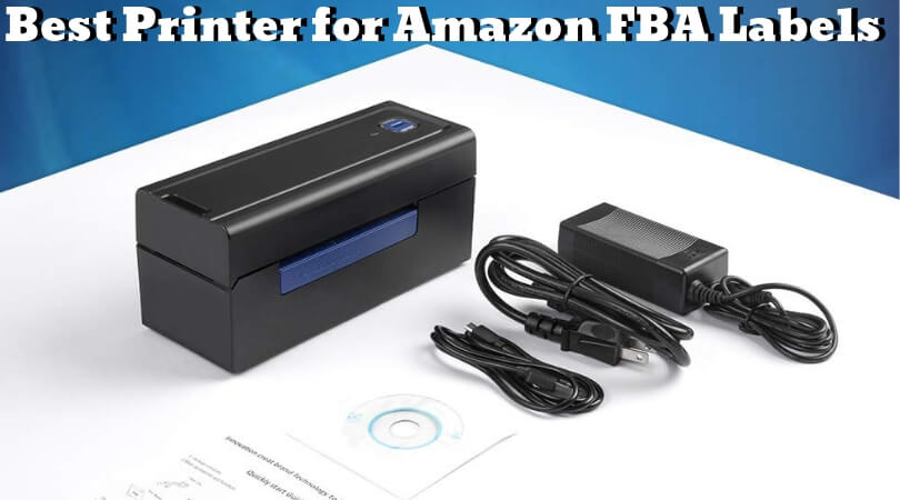 Best Printer for Amazon FBA Labels