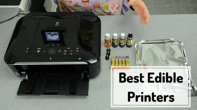 Best Edible Printers